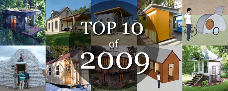 Top 10 Tiny House Design Posts of 2009