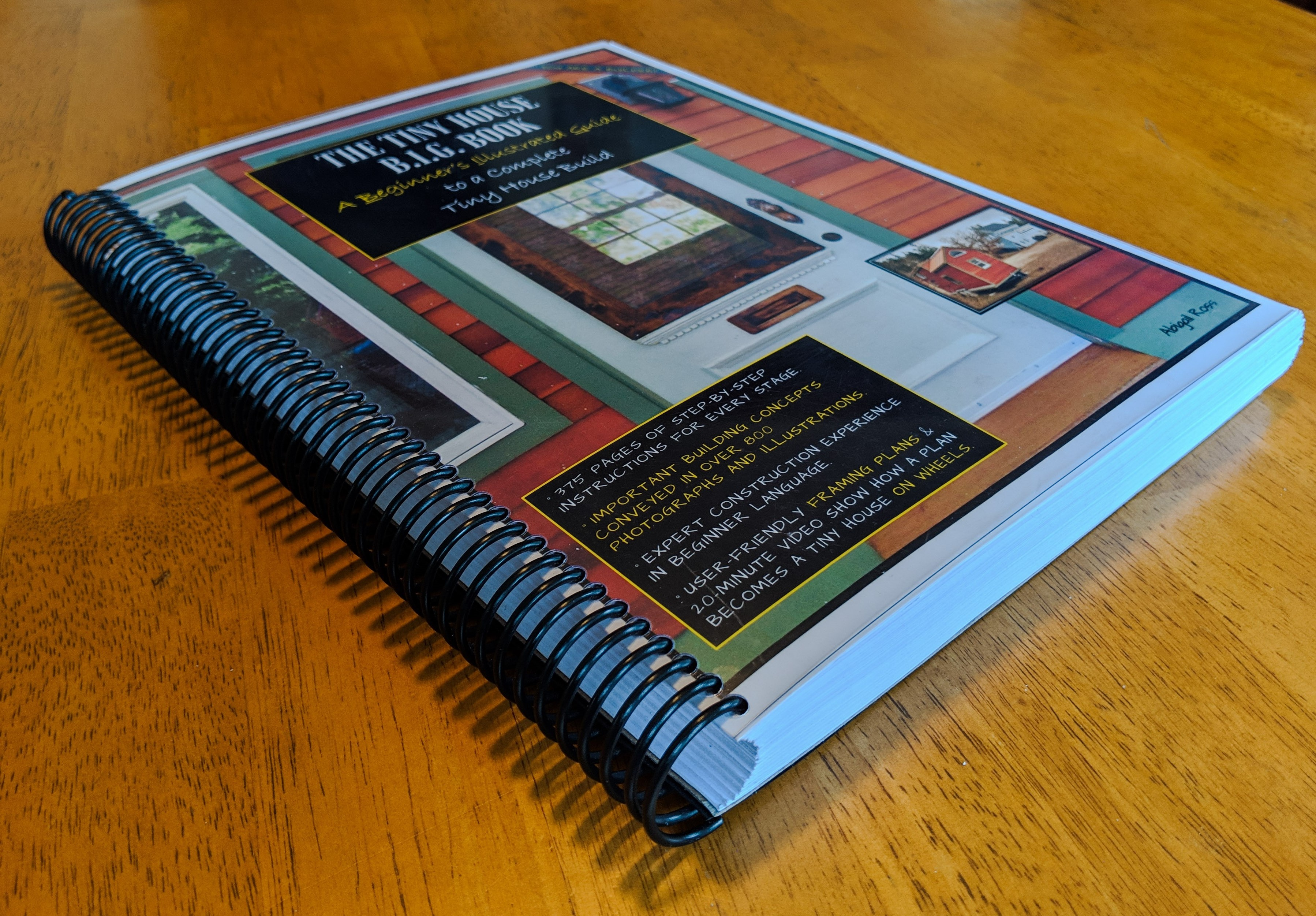 The Tiny House B I G Book A Beginner S Illustrated Guide To A Complete Tiny House Build Tinyhousedesign